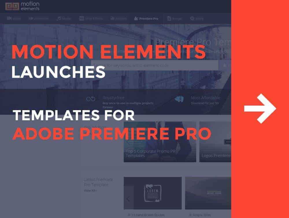 MotionElements Launches Templates For Adobe Premier Pro Footage - Premiere pro motion graphics templates