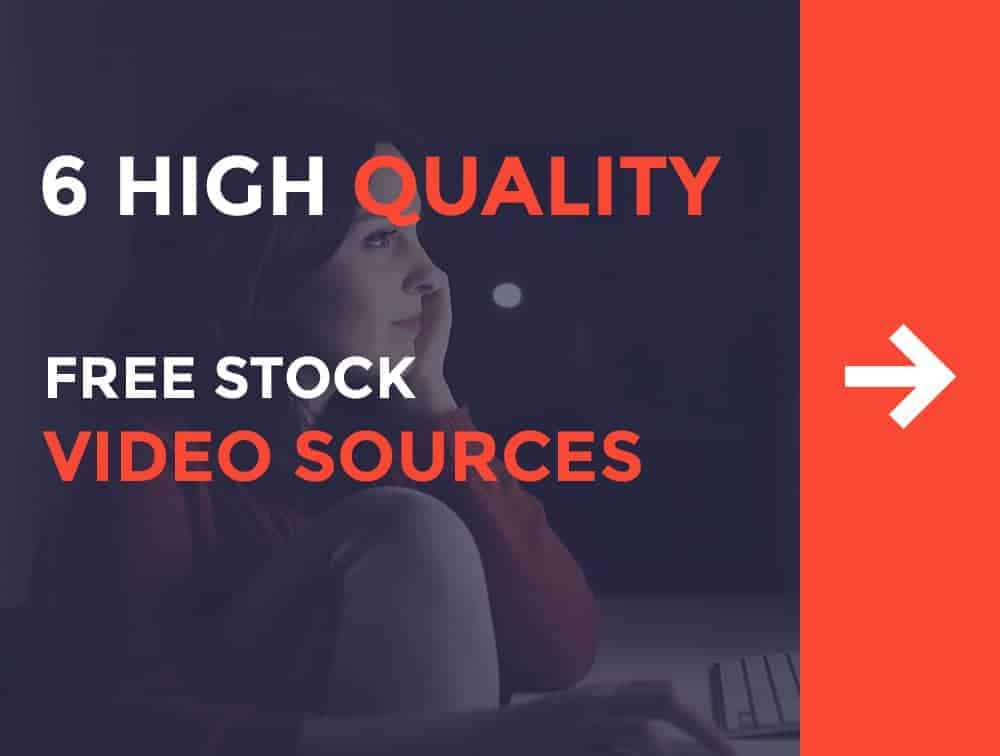 How to Get Stock Footage for Free: 6 High Quality Free Stock Video Sources