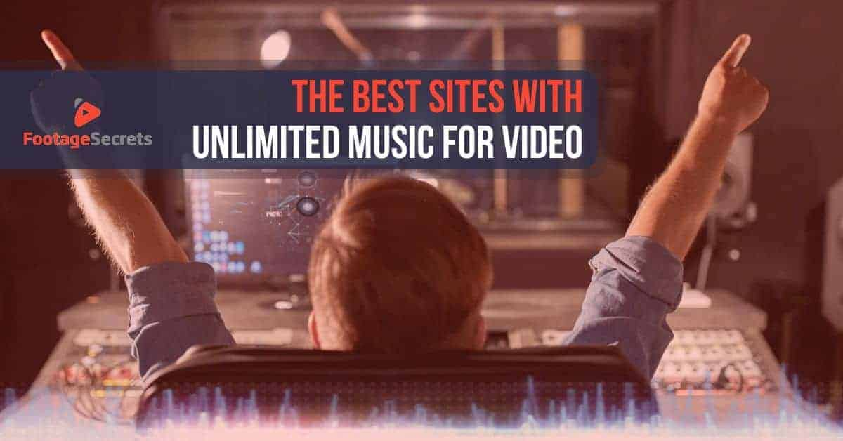 The Best Sites with Unlimited Music for Video 1