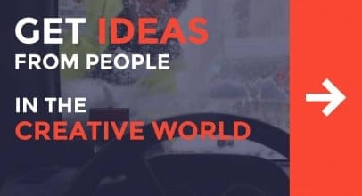 Get Ideas from Inspiring People in the Creative World