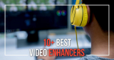10+ Video Enhancer Tools – Best Free and Premium Options